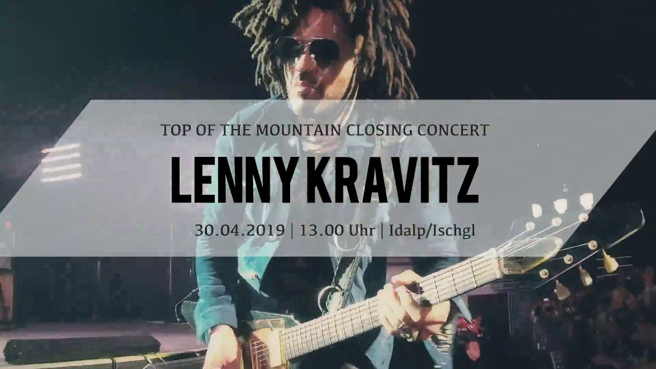 LENNY KRAVITZ Top of the Mountain Closing Concert, 30.04.2019
