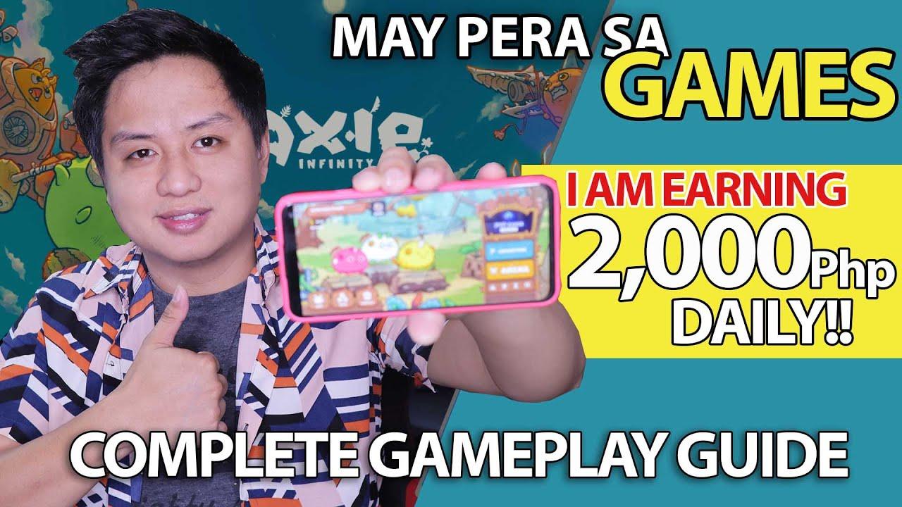 Paano ako kumikita ng 2,000php/day sa paglalaro lang ng Games? AXIE INFINITY FULL GAMEPLAY GUIDE.