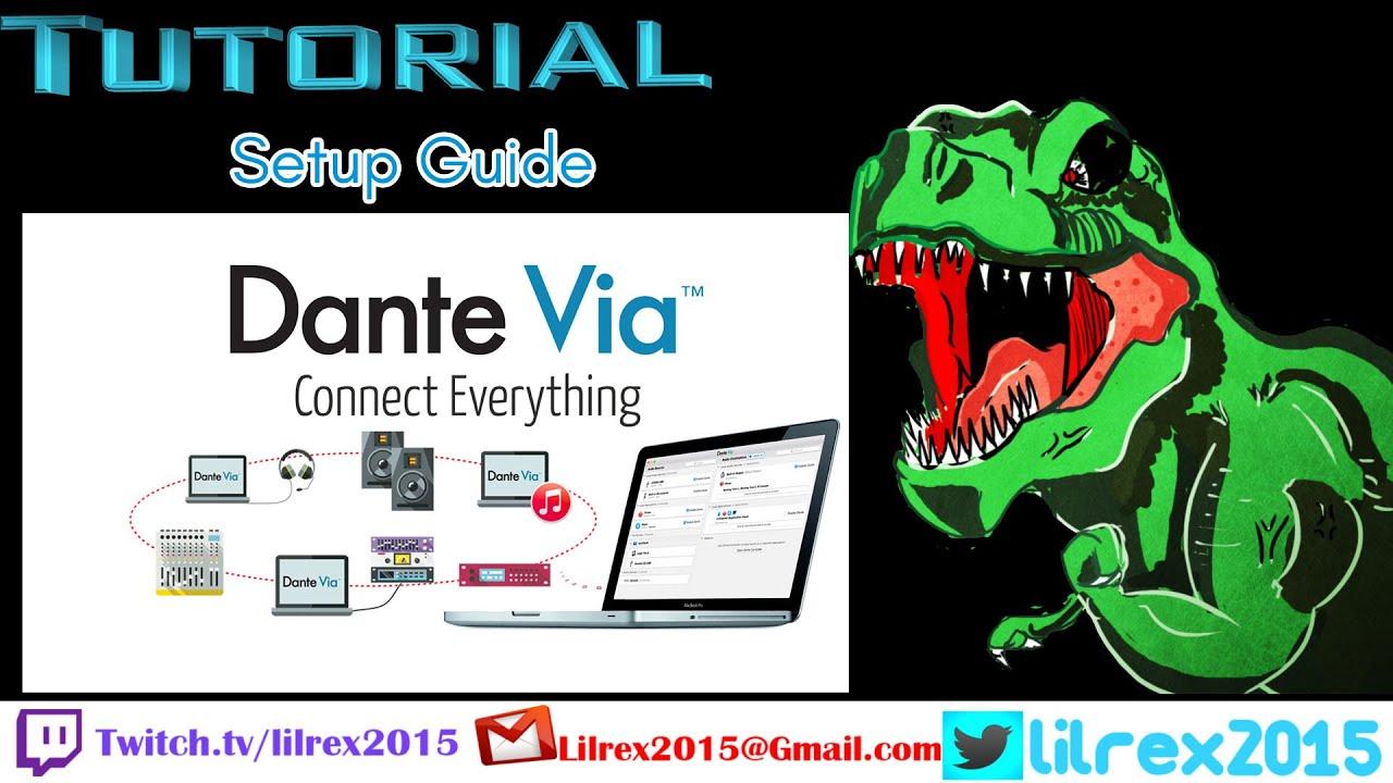 Dante Via Setup Guide Tutorial