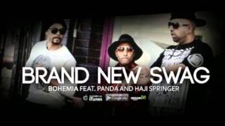 bohemia swag  BOHEMA Brand new swag Music Video feat  Panda and Haji Springer 2014