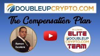 DoubleUpCrypto Team - The Compensation Plan by Ramon Escalera - presented by the ELITE TEAM