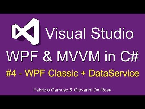 WPF & MVVM in C# ITA - 4: WPF Classic + DataService
