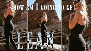 How exactly I plan on getting lean
