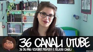 36 canali Youtube che ti consiglio