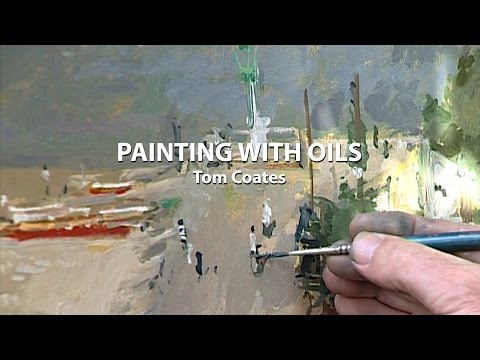 Painting with Oils with Tom Coates
