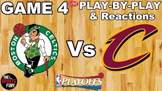 Celtics vs Cavs Game 4 | Live Play-By-Play & Reactions