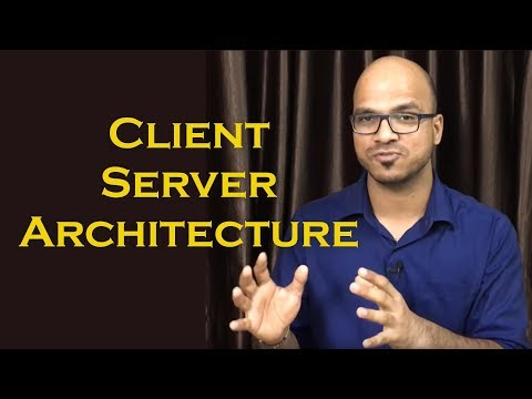 Client Server Architecture Tutorial