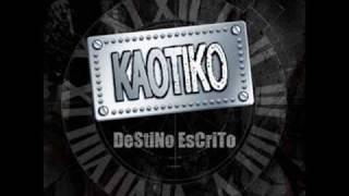 Kaotiko- Otro Mundo ( EGR )