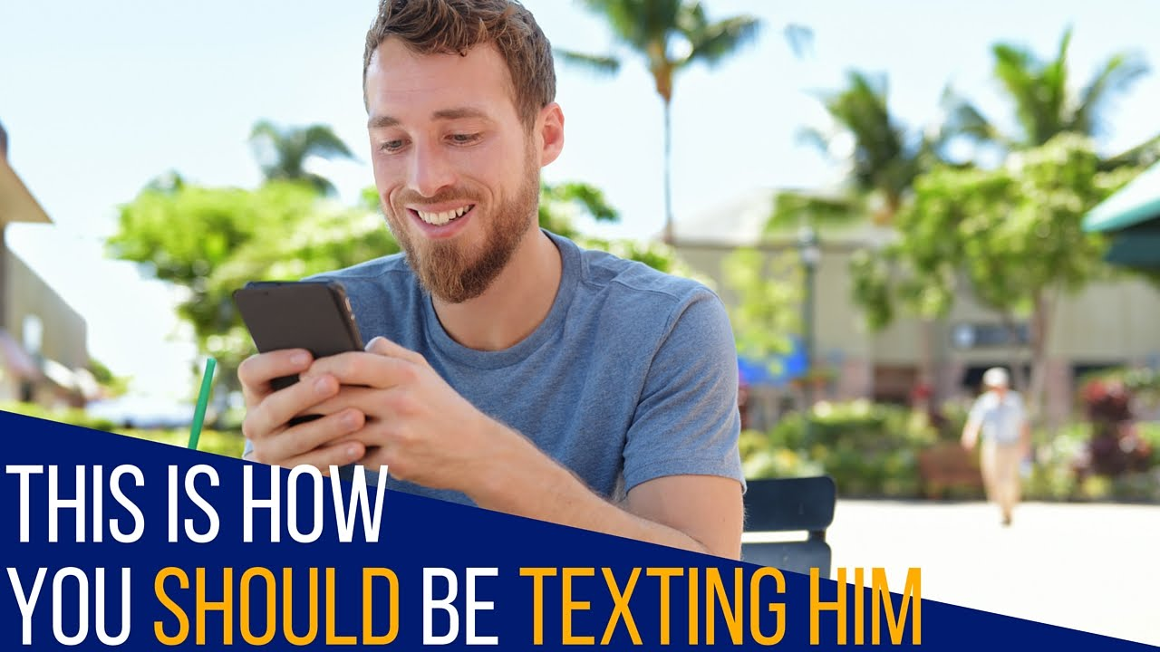 This Is How You Should Be Texting Him For Maximum Attraction