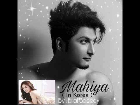 Mahiya song by : Bilal saeed ( In korea )