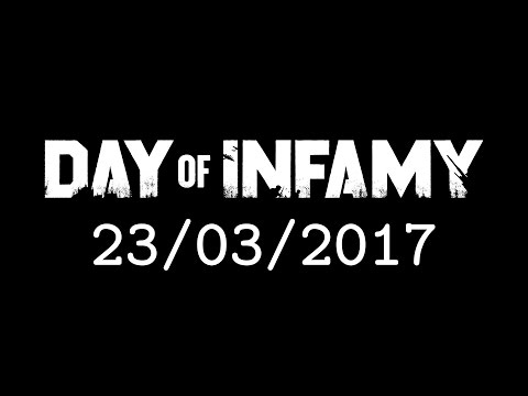 Day of Infamy Launch Date Reveal: March 23, 2017
