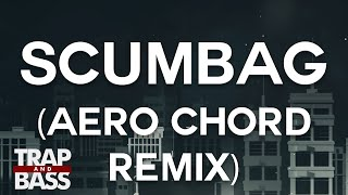 Bro Safari - Scumbag (Aero Chord Remix) [FREE DL] Video
