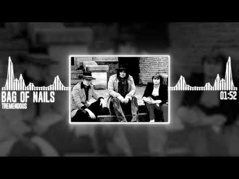 TREMENDOUS - Bag Of Nails
