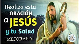 REALIZA ESTA ORACIÓN A JESÚS Y TU SALUD MEJORARÁ MUY PRONTO