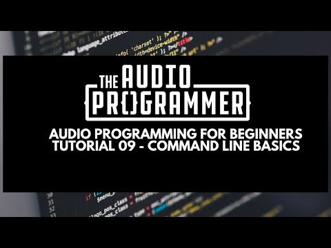Audio Programming for Beginners Tutorial 09- Command Line Basics thumbnail