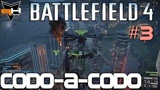 BF4: Los Helicópteros NO son Taxis - Codo a Codo #3 PizzaHead Battlefield 4