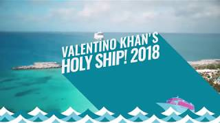 Valentino Khan  Holy Ship @ www.OfficialVideos.Net