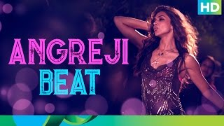 Angreji Beat - Full Song - Cocktail - Ft. Deepika Padukone