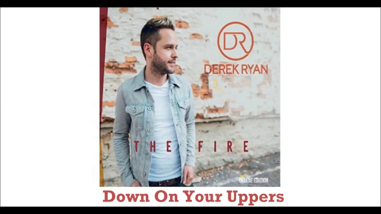Derek Ryan - Down on your Uppers
