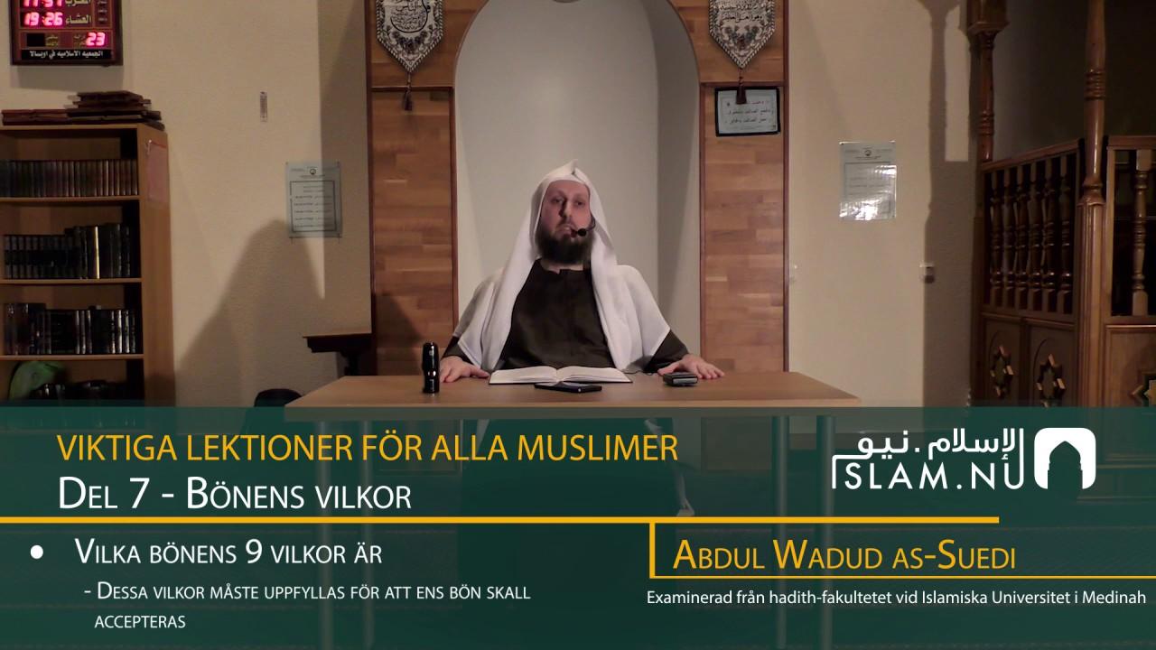 Viktiga Lektioner För Varje Muslim | del 7 | Abdul Wadud