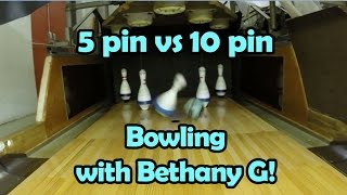 5 Pin Bowling with Bethany G and Tianna - with cool slow mo!