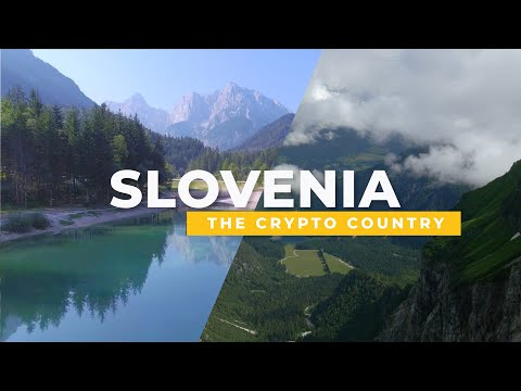 Slovenia – The Crypto Country | Bitcoin.com Documentary