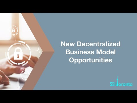 Self-Sovereign Identity - Business Opportunities (New 2020)