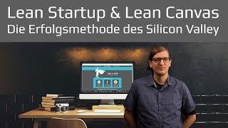 Lean Startup und Lean Canvas die Erfolgsmethode des Silicon Valley für Gründer | deutsch