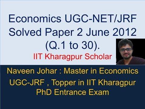 Economics UGC-NET/JRF Solved Paper 2 June 2012 ( Q.1 to 30 ) by IIT Kharagpur Scholar