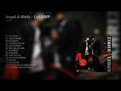 Angel & Khriz - Los MVP | Disco Completo | Reggaeton Old School