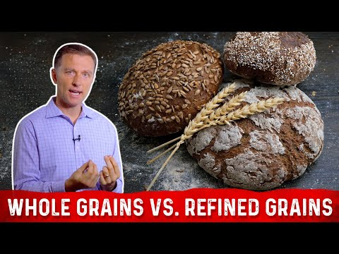 Are Whole Grains REALLY that Healthier than Refined Grains?