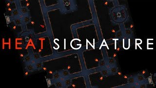 Heat Signature - And Then Everything Exploded
