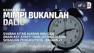 Mimpi Bukanlah Dalil - Ustadz Dr. Firanda Andirja, M.A.