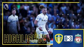 Highlights: Leeds United 0-3 Liverpool