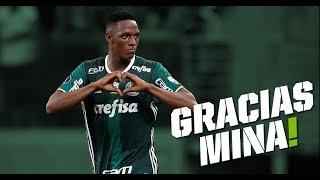 Gracias Mina - Despedida de Yerry Mina do Palmeiras