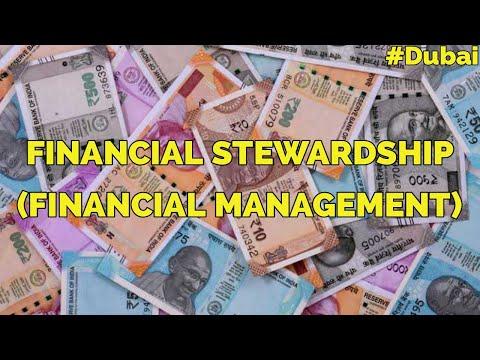 Financial Stewardship (Financial Management), Part 1. DUBAI 12th July 2020
