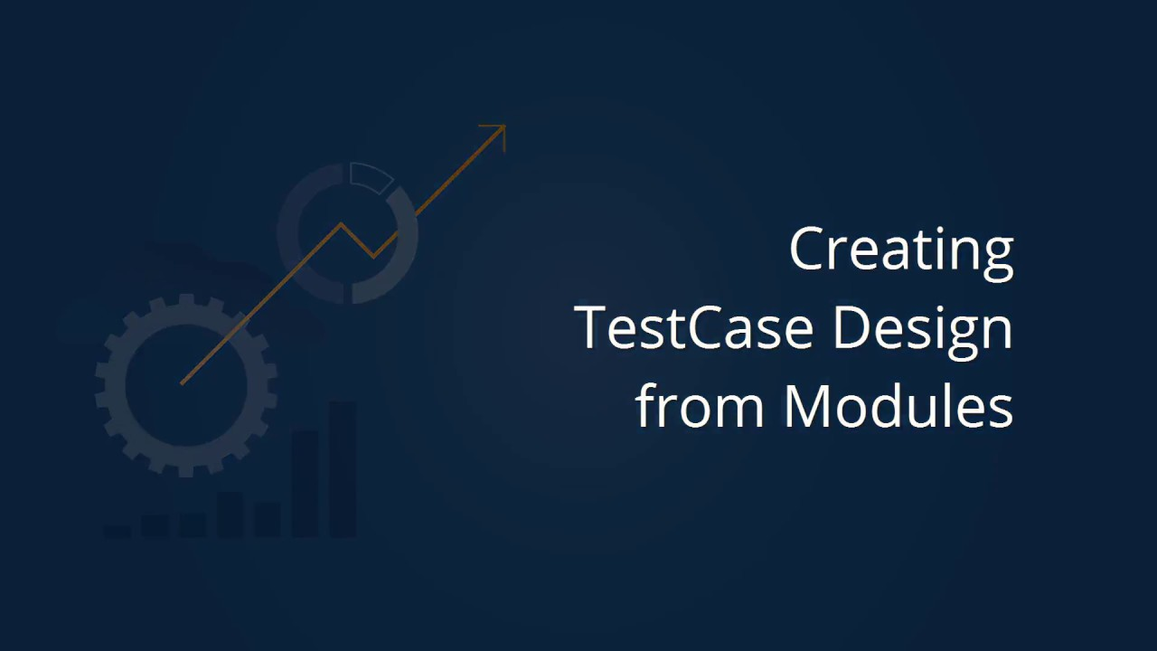 Tricentis Tosca: From Modules to Test Case Design