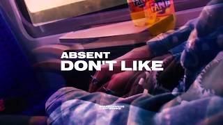 absent - DON'T LIKE (Official Visualizer)