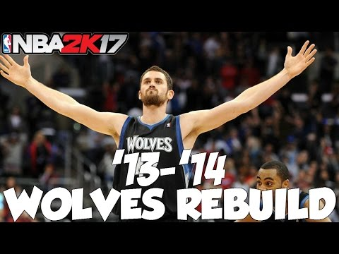 BEST RECORD OF ALL-TIME! | Rebuilding The '13-'14 Minnesota Timberwolves! | NBA 2K17 MyLeague