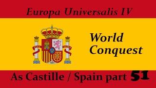 EU4 World Conquest as Spain part 51. Second achievement Magellan