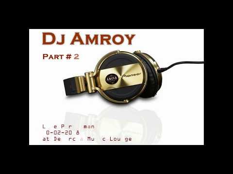 DJ Amroy Live Performance at De Arcia Music Lounge - Part # 2