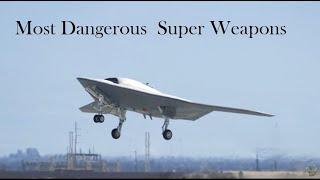 Ten Most Dangerous Future Super Weapons