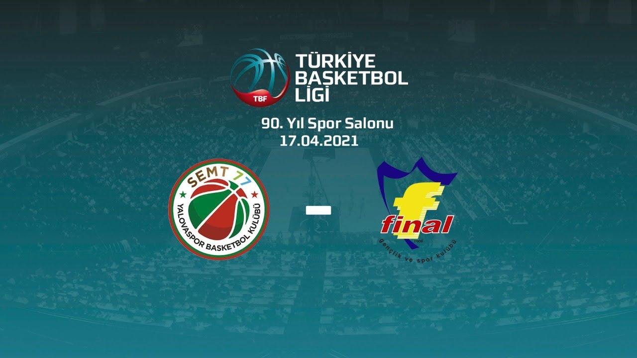 Semt77 Yalovaspor – Final Spor TBL 27.Hafta