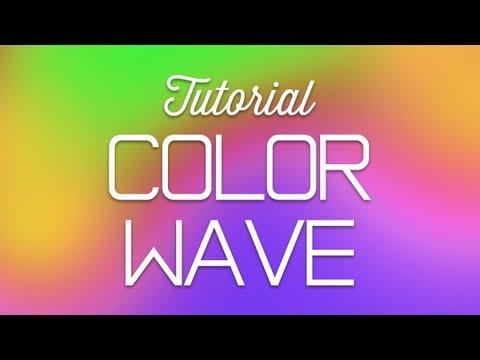 Tutorial   Color Wave