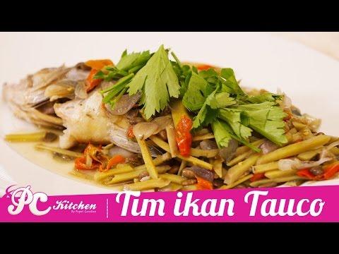 Resep: Tim Ikan Tauco | PUPUT CAROLINA
