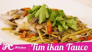 Resep Tim Ikan Tauco