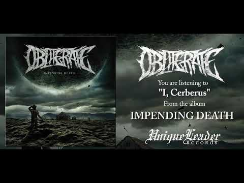 Obliterate - Impending Death (FULL ALBUM HD AUDIO)