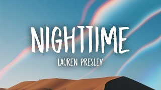 Lauren Presley - Nighttime (Lyrics)