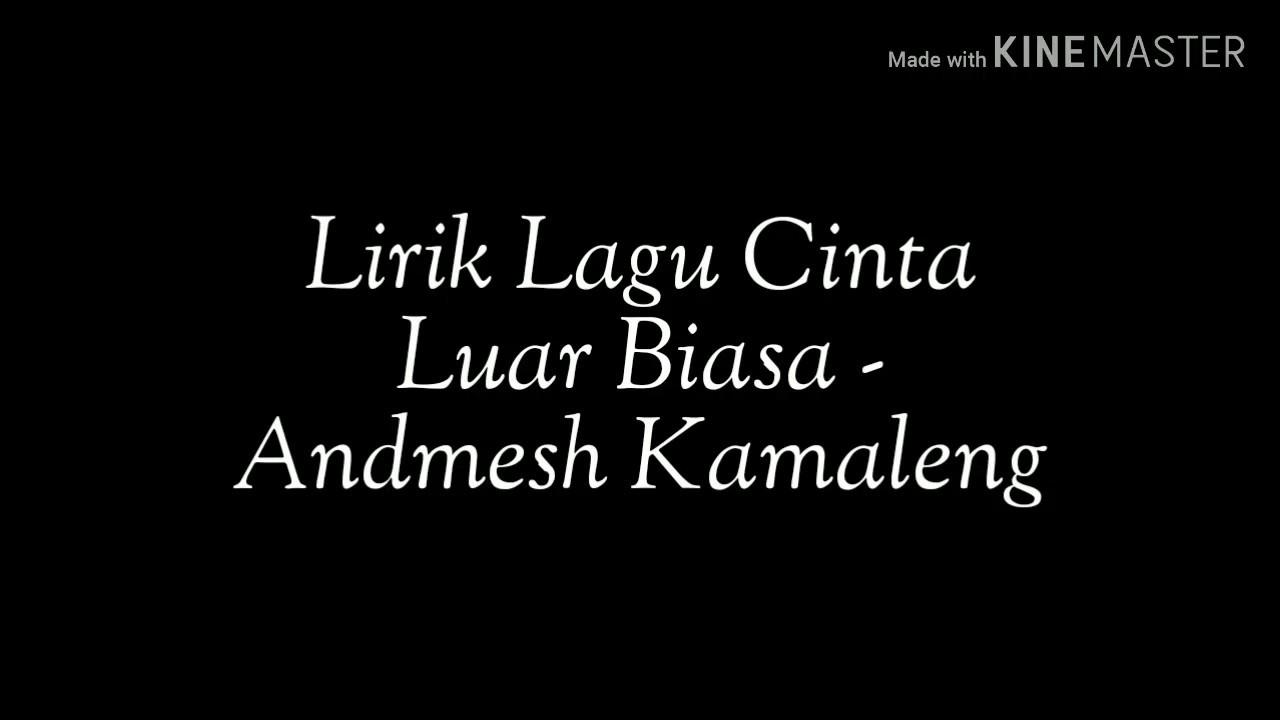 Lirik Cinta Luar Biasa Andmesh Kamaleng Acoustic Cover Youtube