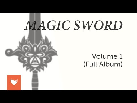 Magic Sword - Volume 1 (Full Album)